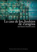 LA CASA DE LOS AZULEJOS DE ZARAGOZA : RESTAURADA PARA SEDE DEL SECRETARIADO DEL AGUA DE NACIONE