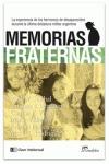 MEMORIAS FRATERNAS : LA EXPERIENCIA DE HERMANOS Y TÍOS DE DESAPARECIDOS EN LA DICTADURA ARGENTI