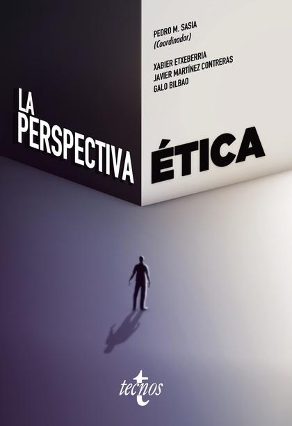 LA PERSPECTIVA ÉTICA.