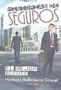 HISTORIAS DE SEGUROS                                                            EL MEJOR AGENTE