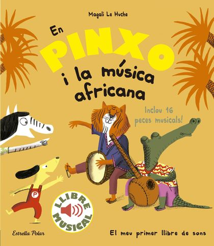 EN PINXO I LA MÚSICA AFRICANA. LLIBRE MUSICAL.