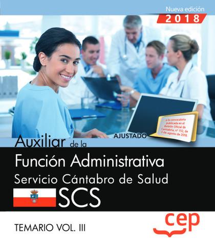 AUXILIAR FUNCION ADMINISTRATIVA SERVICIO CANTABRO VOL 3