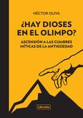 ¿HAY DIOSES EN EL OLIMPO?                                                       ASCENSIÓN A LAS