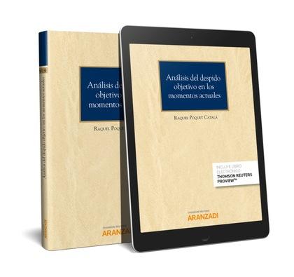ANÁLISIS DEL DESPIDO OBJETIVO EN LOS MOMENTOS ACTUALES (PAPEL + E-BOOK).