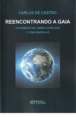 REENCONTRANDO A GAIA. A HOMBROS DE JAMES LOVELOCK Y LYNN MARGULIS