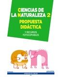 CIENCIAS DE LA NATURALEZA 2. PROPUESTA DIDÁCTICA..