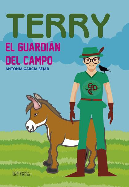 TERRY, EL GUARDIÁN DEL CAMPO.