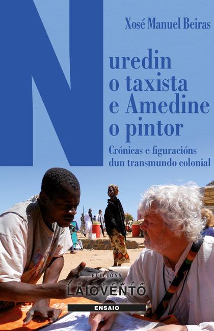 NUREDIN O TAXISTA E AMEDINE O PINTOR.