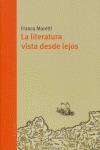 LA LITERATURA VISTA DESDE LEJOS