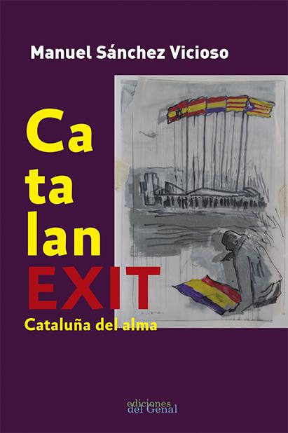 CATALANEXIT. CATALUÑA DEL ALMA