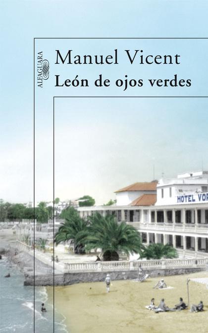 LEÓN DE LOS OJOS VERDES