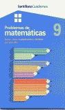 PROBLEMAS DE MATEMÁTICAS, 9 SUMA, RESTA, MULTIPLICACIÓN Y DIVISIÓN POR