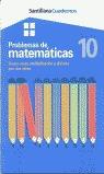 PROBLEMAS DE MATEMÁTICAS, 10 SUMA, RESTA, MULTIPLICACIÓN Y DIVISIÓN PO
