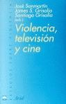 VIOLENCIA TELEVISION Y CINE