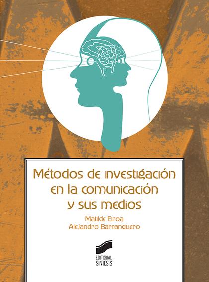 METODOS DE INVESTIGACION EN LA COMUNICACION