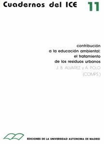 CONTRIBUCIÓN A LA EDUCACIÓN AMBIENTAL : EL TRATAMIENTO DE LOS RESIDUOS URBANOS