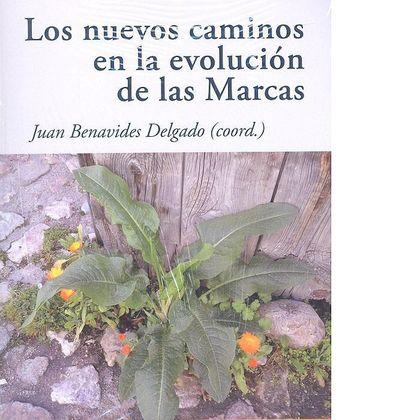 LOS NUEVOS CAMINOS EN LA EVOLUCIÓN DE LAS MARCAS