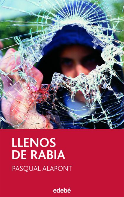 LLENOS DE RABIA
