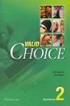 VALID CHOICE 2 BACHILLER LIBRO SPA.