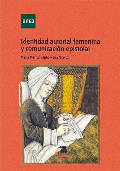 IDENTIDAD AUTORIAL FEMENINA Y COMUNICACIÓN EPISTOLAR.