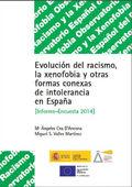 EVOLUCIÓN DEL RACISMO Y XENOFOBIA : INFORME 2014