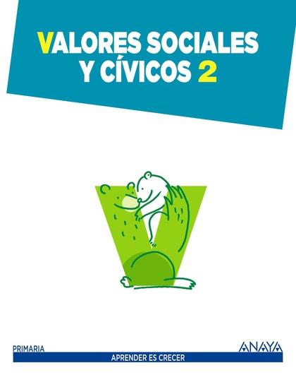VALORES SOCIALES Y CÍVICOS 2..
