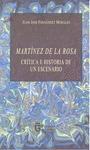 MARTÍNEZ DE LA ROSA. CRÍTICA E HISTORIA DE UN ESCENARIO