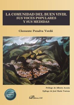 LA COMUNIDAD DEL BUEN VIVIR. SUS VOCES POPULARES Y SUS MEDIDAS.
