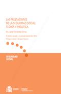 LAS PRESTACIONES DE LA SEGURIDAD SOCIAL: TEORÍA Y PRÁCTICA.