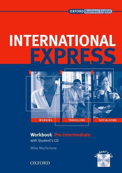INTERNATIONAL  EXPRESS PRE-INT WB PACK ED 08.