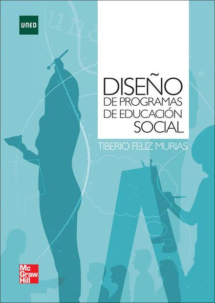 DISEÑO DE PROGRAMAS DE EDUCACIÓN SOCIAL