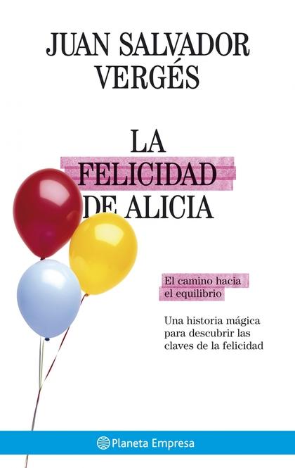 LA FELICIDAD DE ALICIA