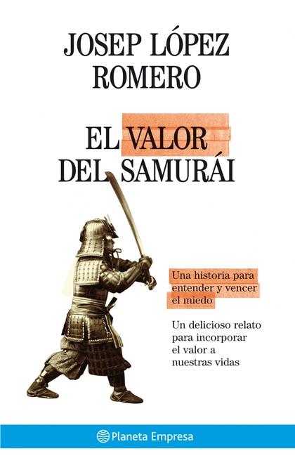 EL VALOR DEL SAMURÁI