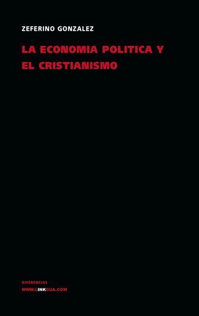 LA ECONOMÍA POLÍTICA Y EL CRISTIANISMO