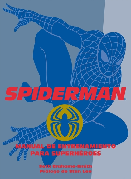 SPIDERMAN: MANUAL DE ENTRENAMIENTO PARA SUPERHÉROES
