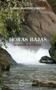 HORAS BAJAS..SELECCION DE POEMAS 1983-2011