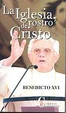 LA IGLESIA, ROSTRO DE CRISTO.