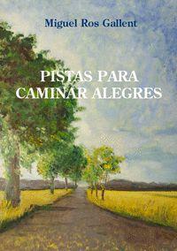 PISTAS PARA CAMINAR ALEGRES
