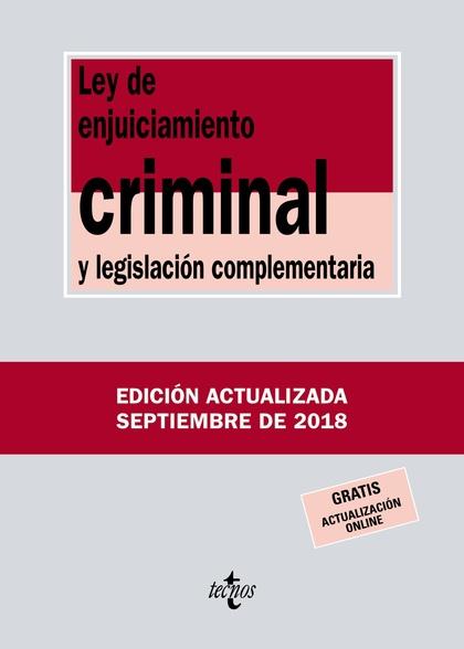 LLEY ENJUICIAMIENTO CRIMINAL Y LEGISLACIÓN COMPLEMENTARIA