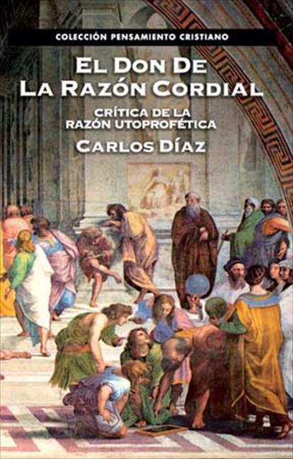 DON DE LA RAZÓN CORDIAL