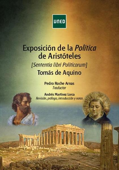 EXPOSICIÓN DE LA POLÍTICA DE ARISTÓTELES (SENTENTIA LIBRI POLITICORUM). TOMÁS DE.