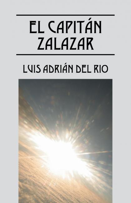 EL CAPITÁN ZALAZAR