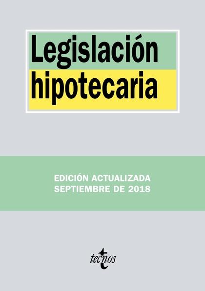 LEGISLACIÓN HIPOTECARIA.