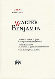 LIBRO I, VOL.2. OBRAS COMPLETAS WALTER BENJAMIN
