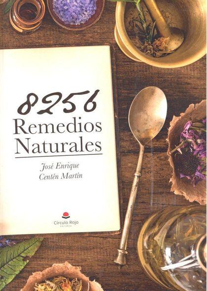 8.256 REMEDIOS NATURALES. 801 PLANTAS, PARA LAS 170 DOLENCIAS MÁS COMUNES