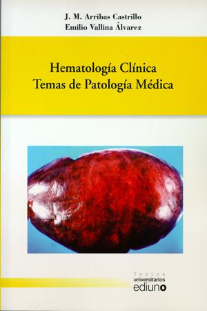 HEMATOLOGÍA CLÍNICA : TEMAS DE PATOLOGÍA MÉDICA