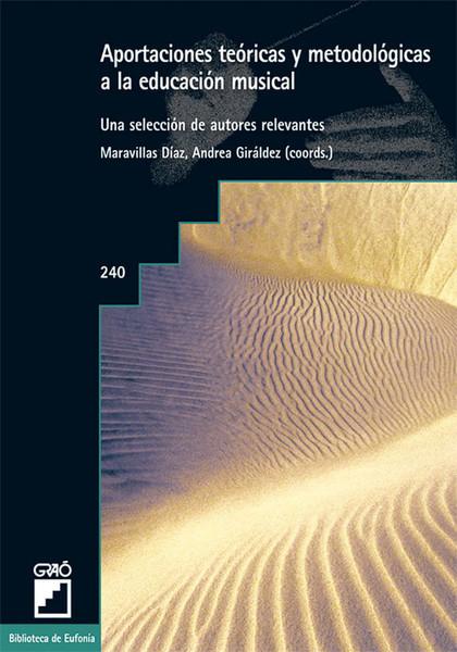 APORTACIONES TEÓRICAS Y METODOLÓGICAS A LA EDUCACIÓN MUSICAL