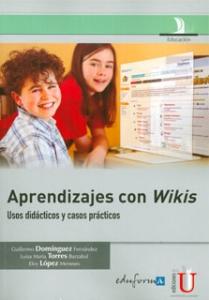 APRENDIZAJES CON WIKIS - USOS DIDACTICOS Y CASOS PRACTICOS
