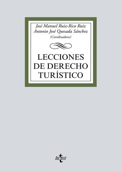 LECCIONES DE DERECHO TURÍSTICO.