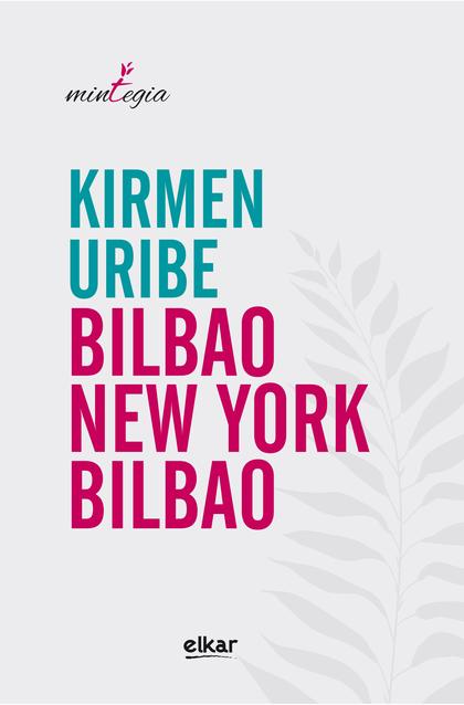 BILBAO - NEW YORK - BILBAO.